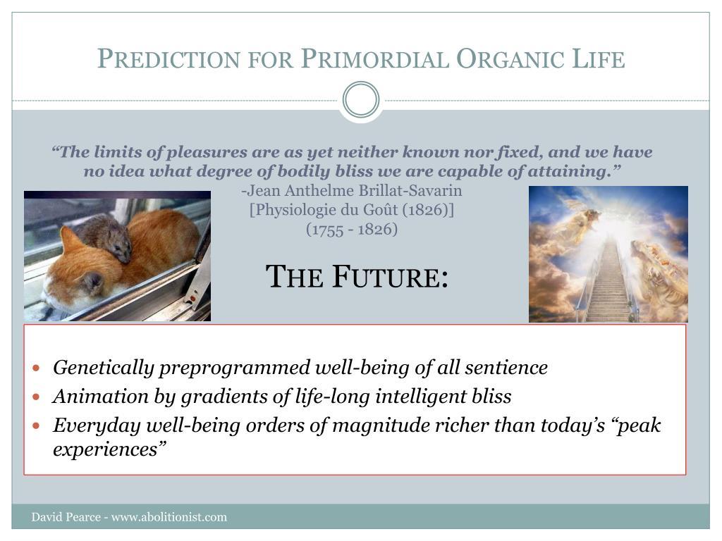 Prediction for Primordial Organic Life