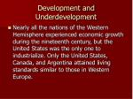 development and underdevelopment