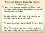 seek the things that are above colossians 3 1 4