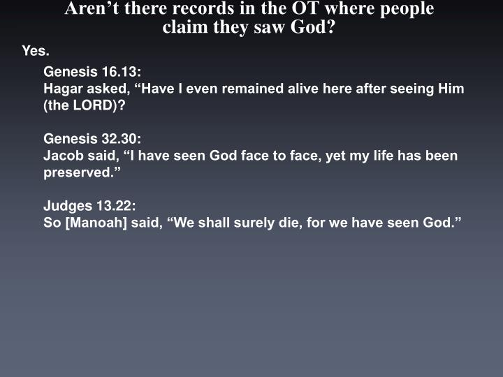 Aren t there records in the ot where people claim they saw god