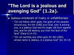 the lord is a jealous and avenging god 1 2a
