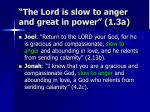 the lord is slow to anger and great in power 1 3a