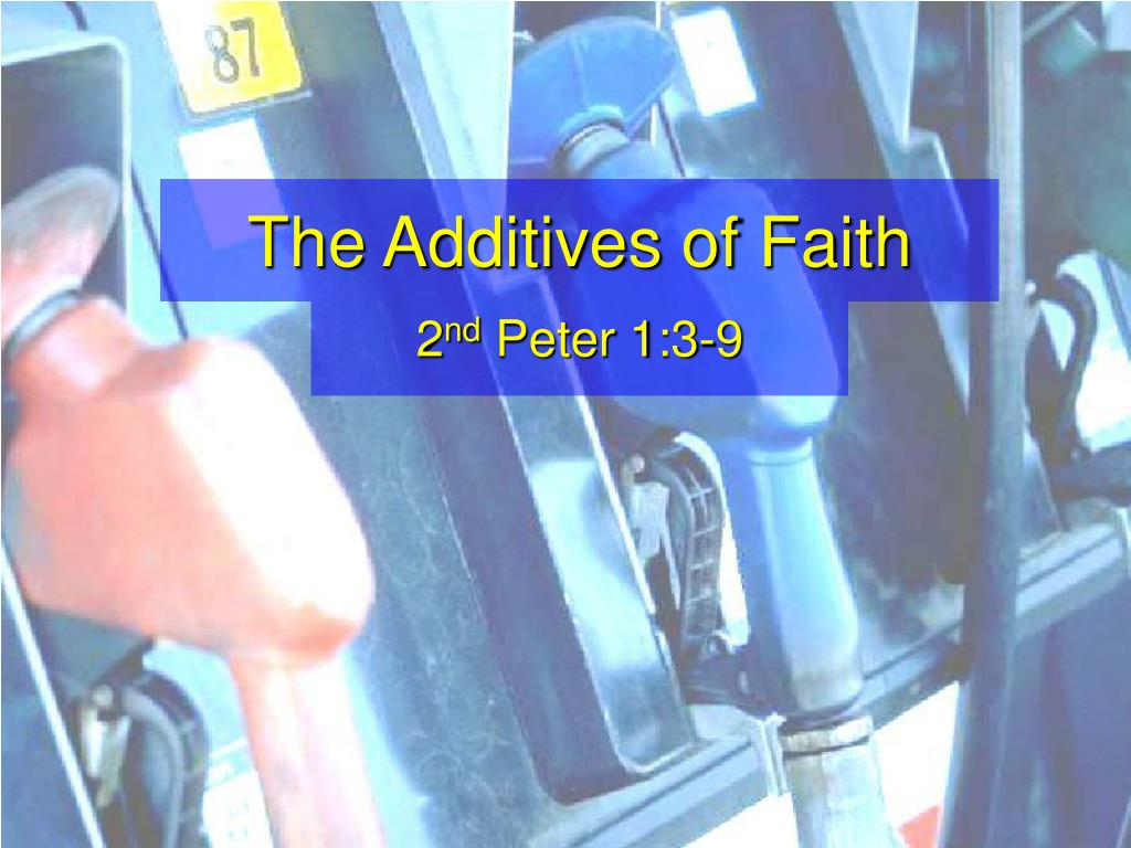 The Additives of Faith