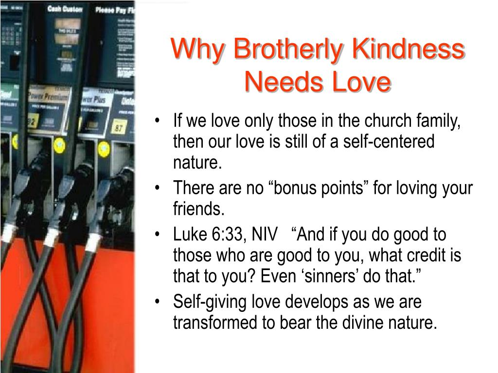 Why Brotherly Kindness Needs Love