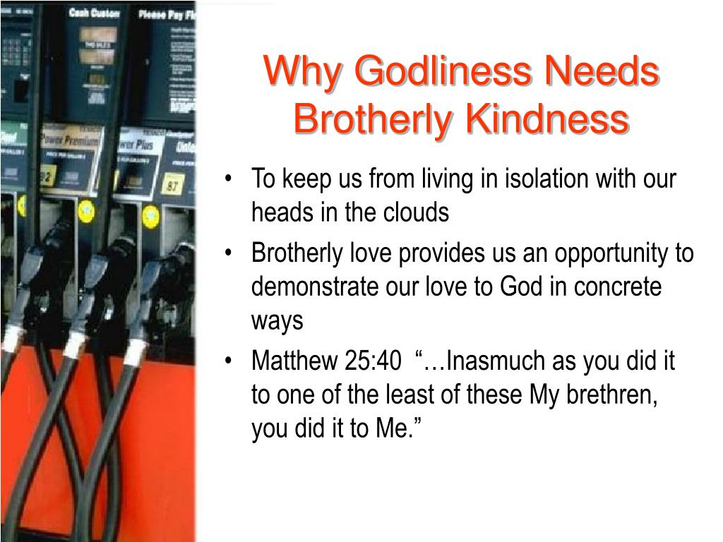 Why Godliness Needs Brotherly Kindness