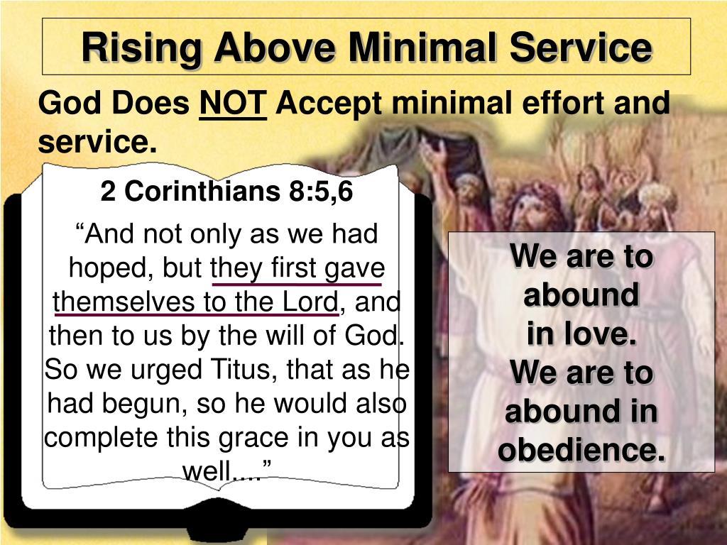Rising Above Minimal Service