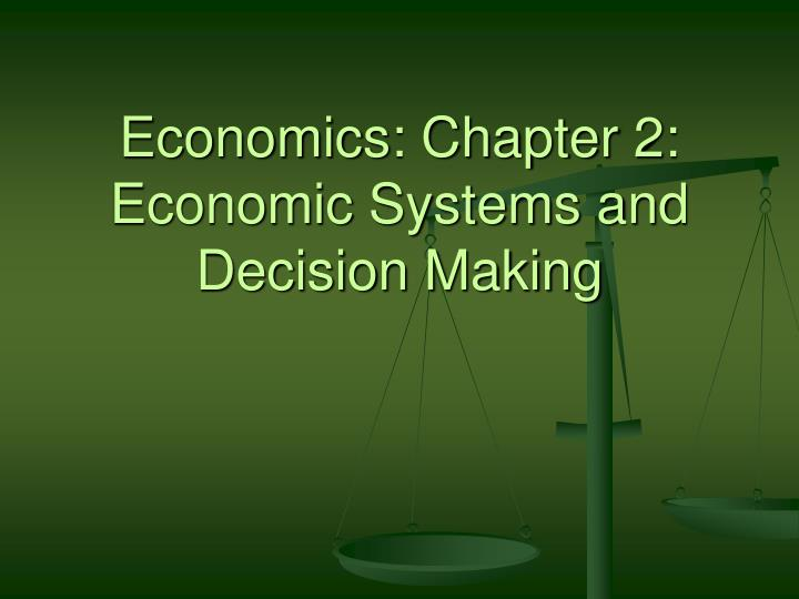 economics chapter 2 economic systems and decision making n.