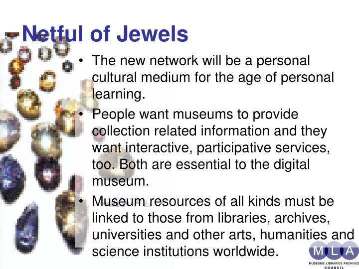 Netful of jewels