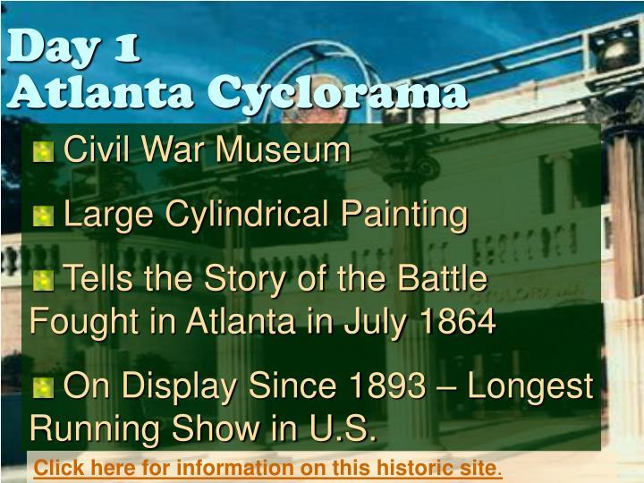 Day 1 atlanta cyclorama
