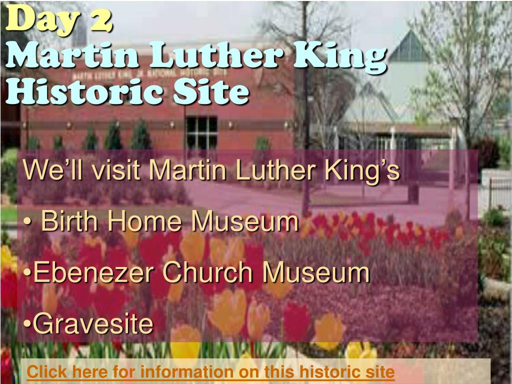 We'll visit Martin Luther King's