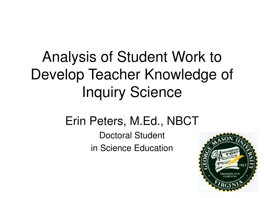 analysis of student work to develop teacher knowledge of inquiry science l.