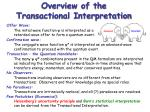 overview of the transactional interpretation