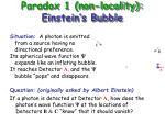 paradox 1 non locality einstein s bubble26