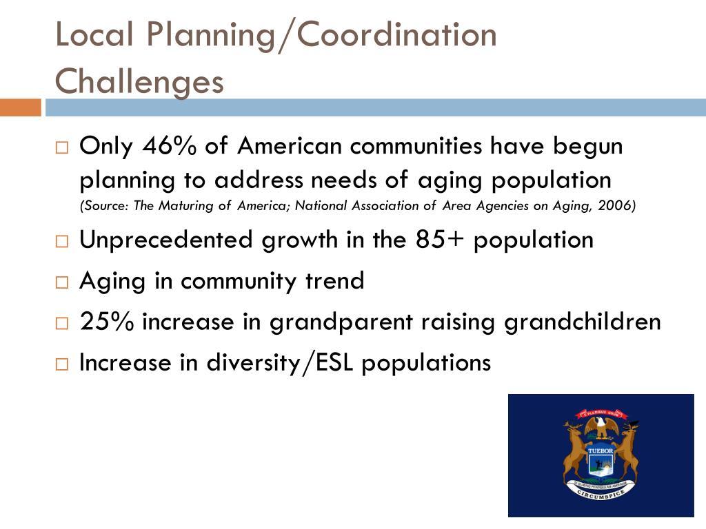 Local Planning/Coordination Challenges