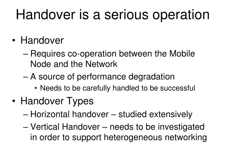 Handover is a serious operation