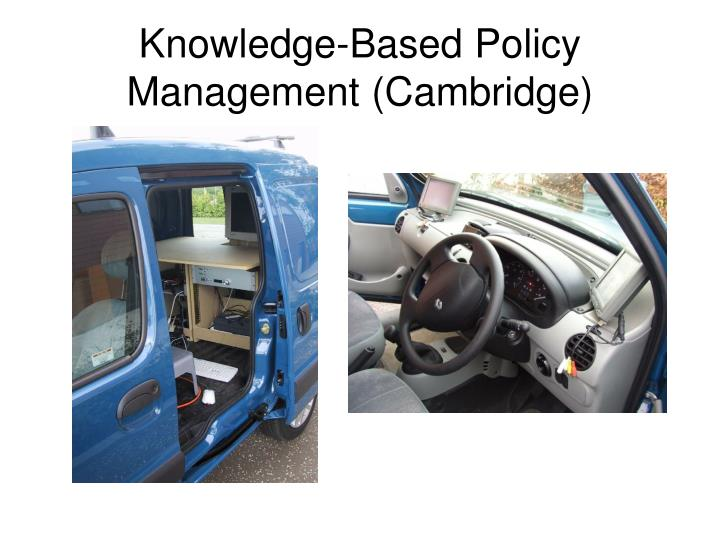 Knowledge-Based Policy Management (Cambridge)