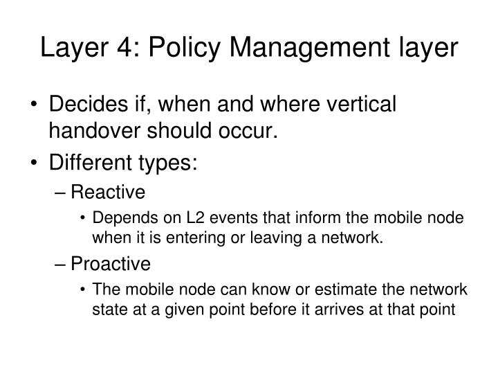 Layer 4: Policy Management layer