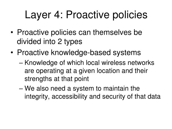 Layer 4: Proactive policies