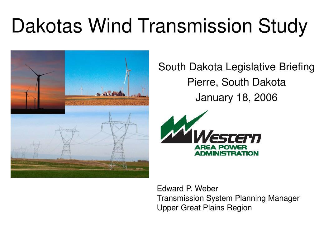 dakotas wind transmission study l.