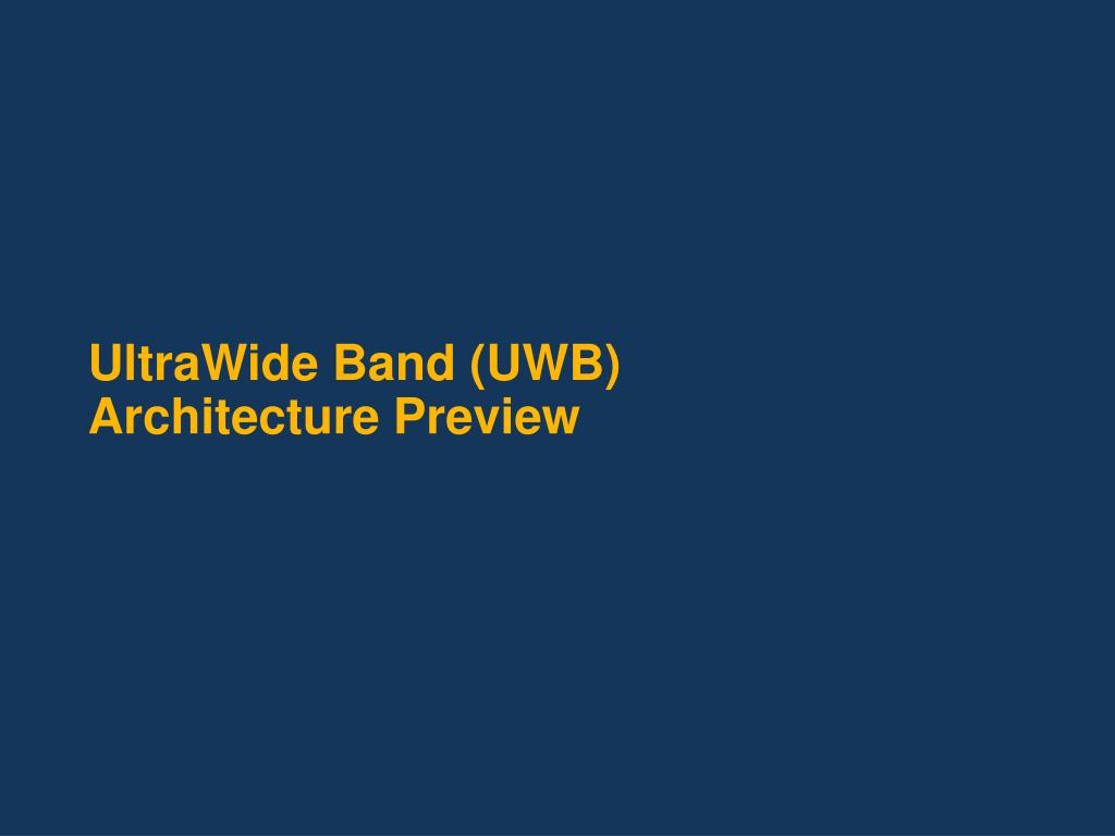 ultrawide band uwb architecture preview l.