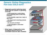 generic online diagnostics how does gold work