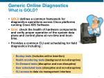 generic online diagnostics what is gold