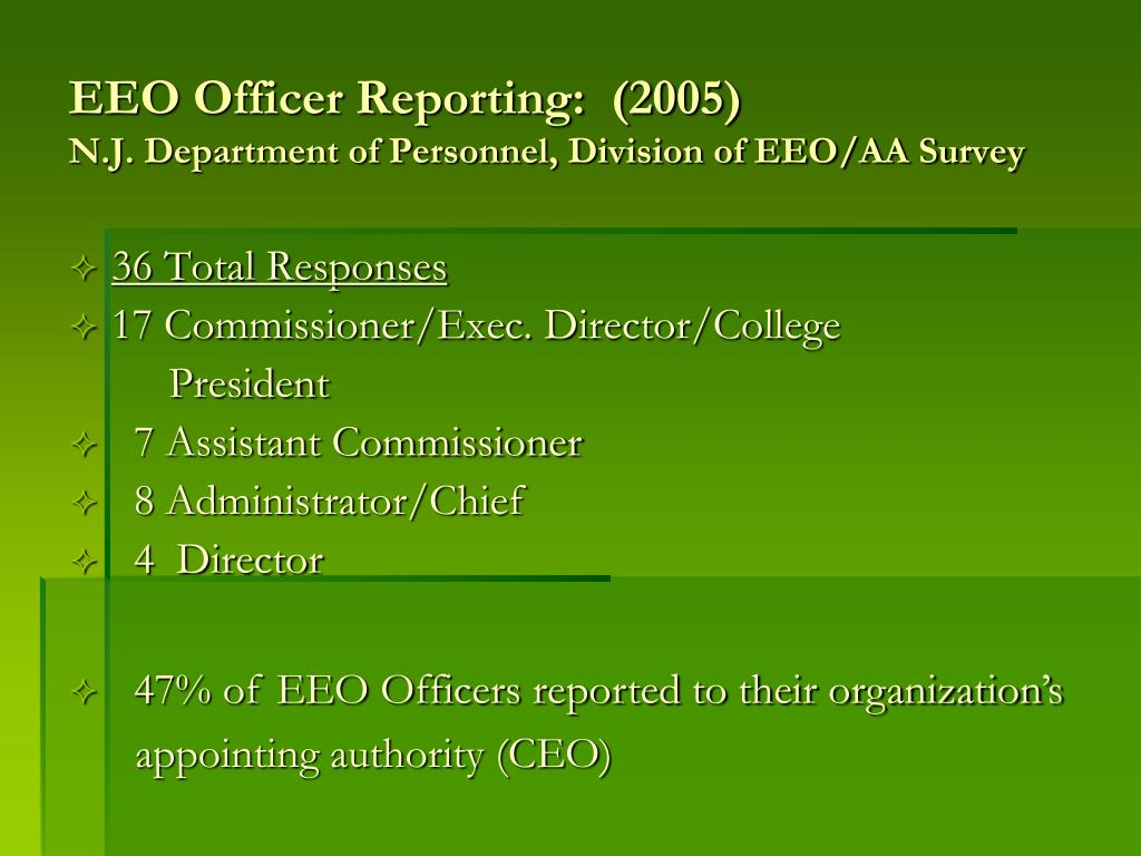 EEO Officer Reporting:  (2005)