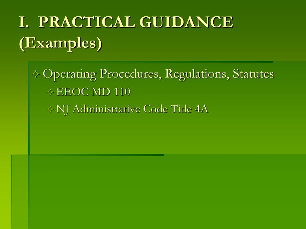 I.  PRACTICAL GUIDANCE (Examples)