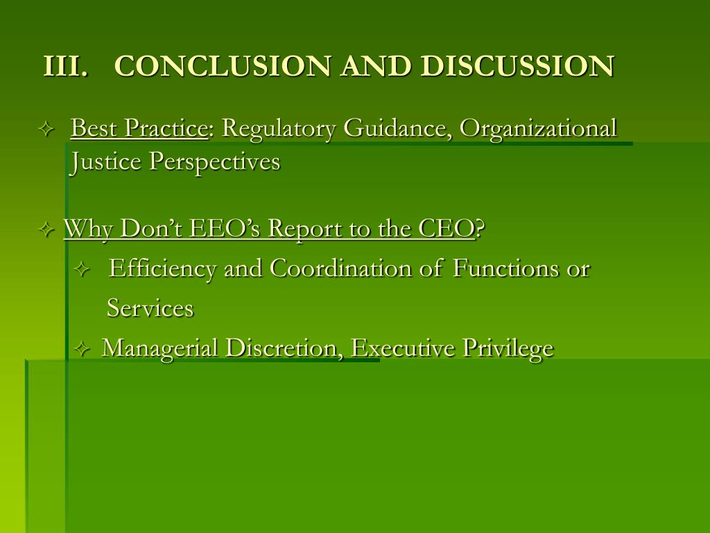 III.	CONCLUSION AND DISCUSSION