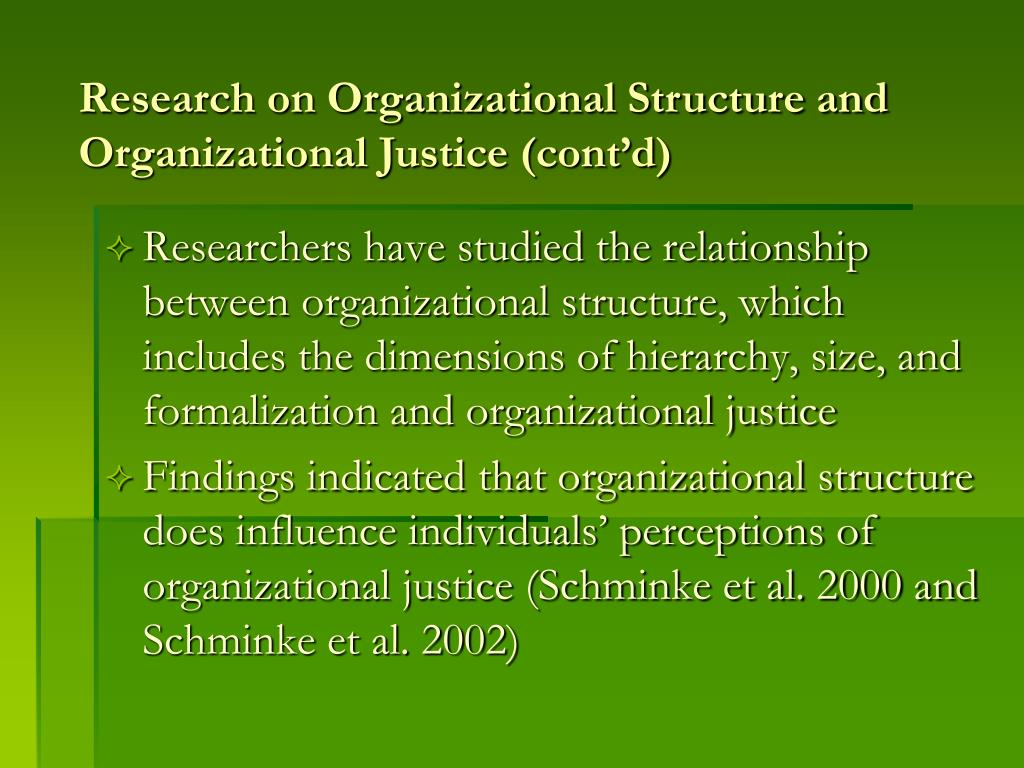 Research on Organizational Structure and Organizational Justice (cont'd)