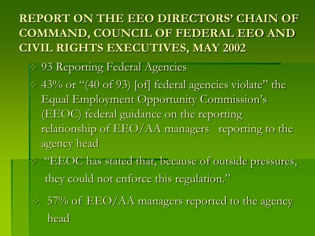 REPORT ON THE EEO DIRECTORS' CHAIN OF COMMAND, COUNCIL OF FEDERAL EEO AND CIVIL RIGHTS EXECUTIVES, MAY 2002