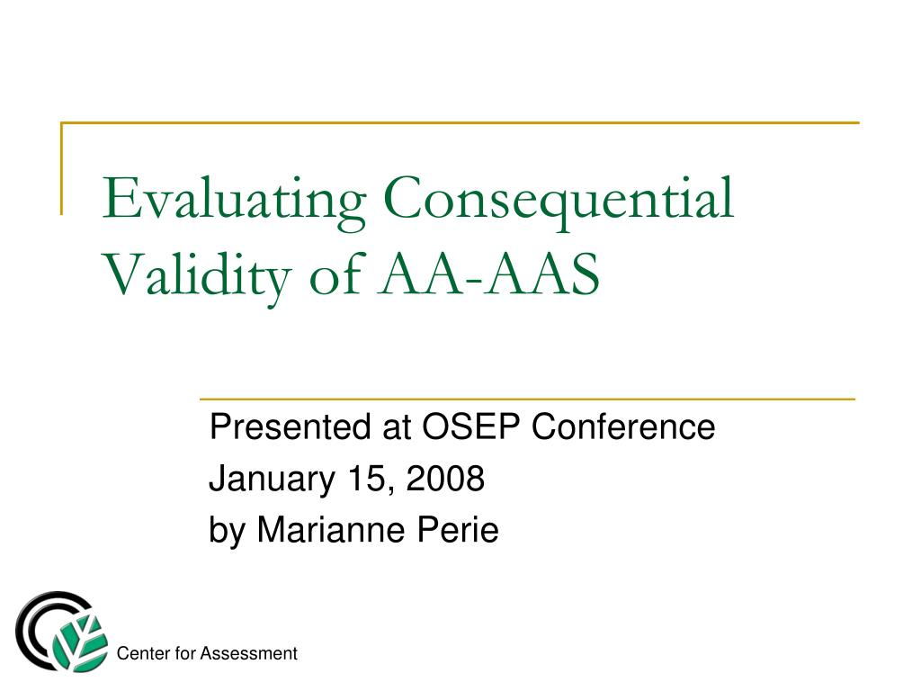 evaluating consequential validity of aa aas l.