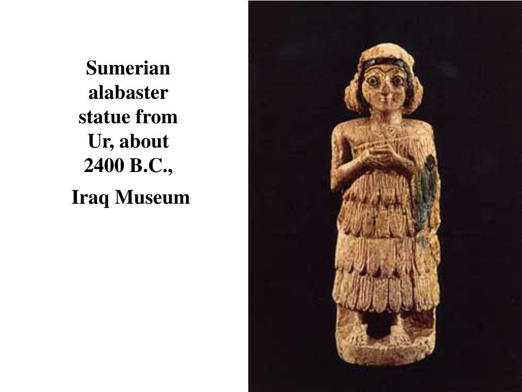 Sumerian alabaster statue from Ur, about 2400 B.C.,