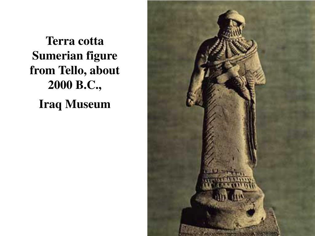 Terra cotta Sumerian figure from Tello, about 2000 B.C.,