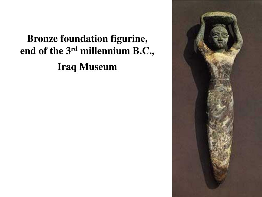 Bronze foundation figurine, end of the 3