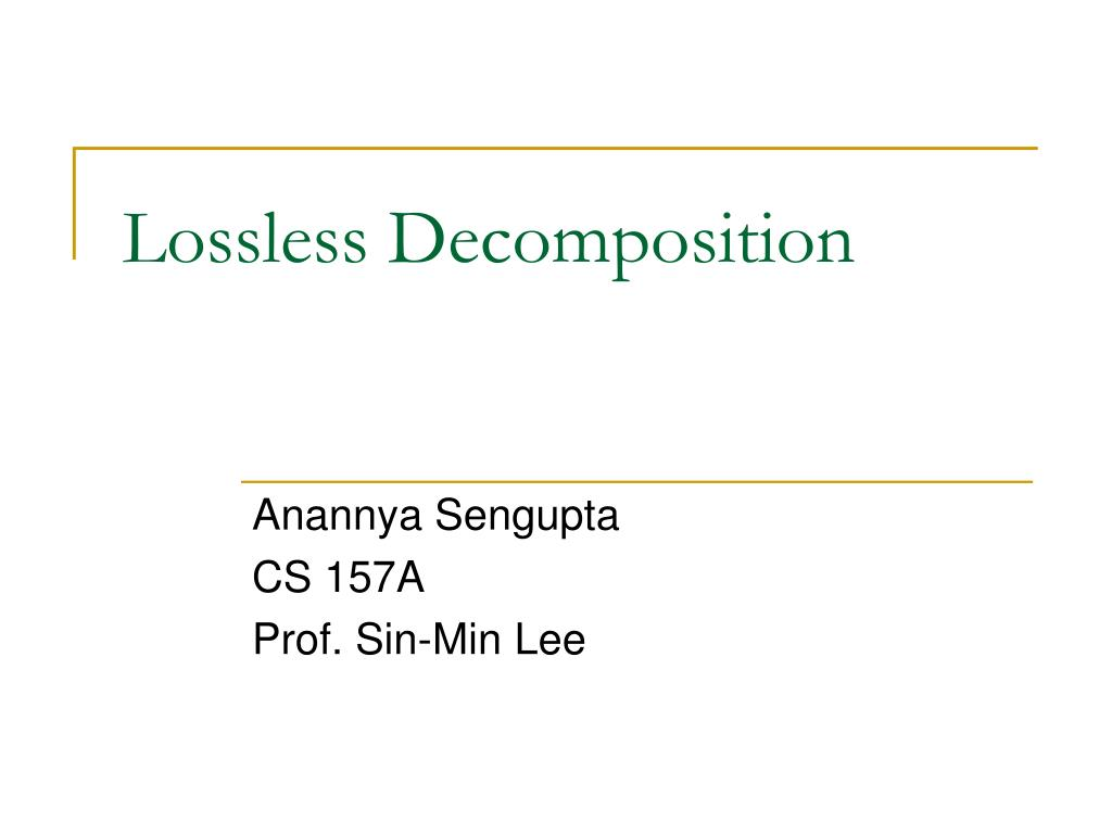 lossless decomposition l.