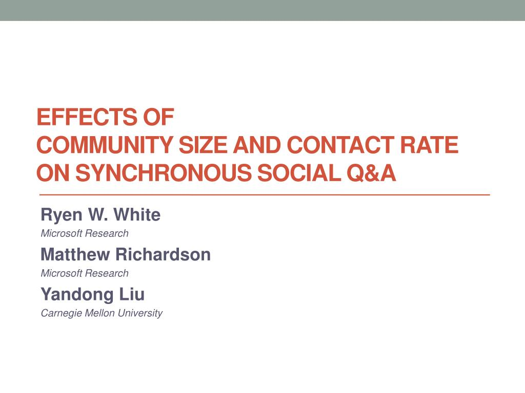 effects of community size and contact rate on synchronous social q a l.