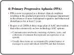 4 primary progressive aphasia ppa
