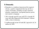 5 dementia