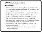 aac acceptance and use acceptance