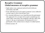 receptive grammar global measures of receptive grammar