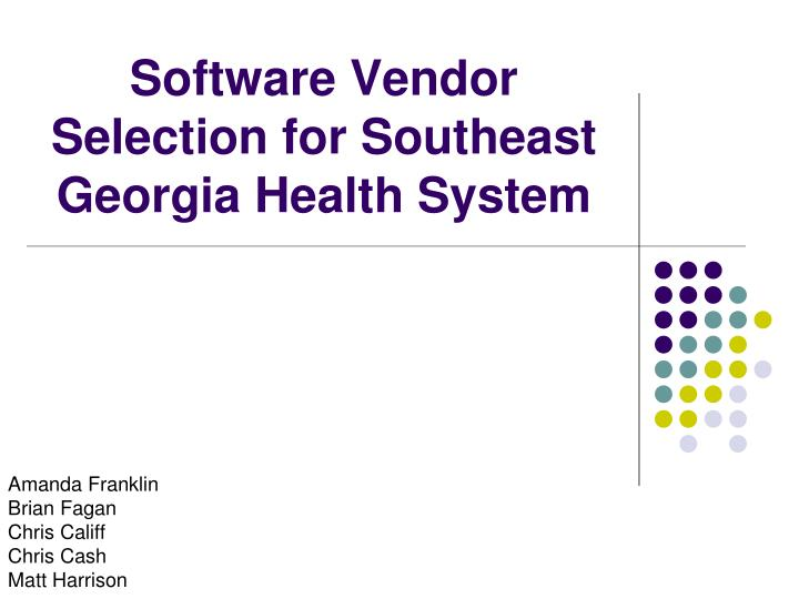software vendor selection for southeast georgia health system n.