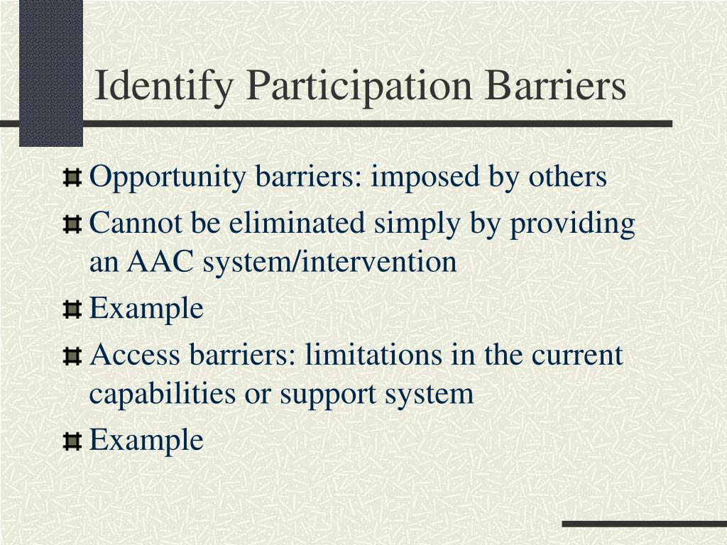 Identify Participation Barriers