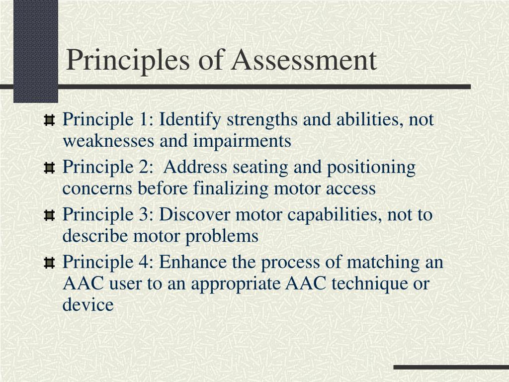 Principles of Assessment