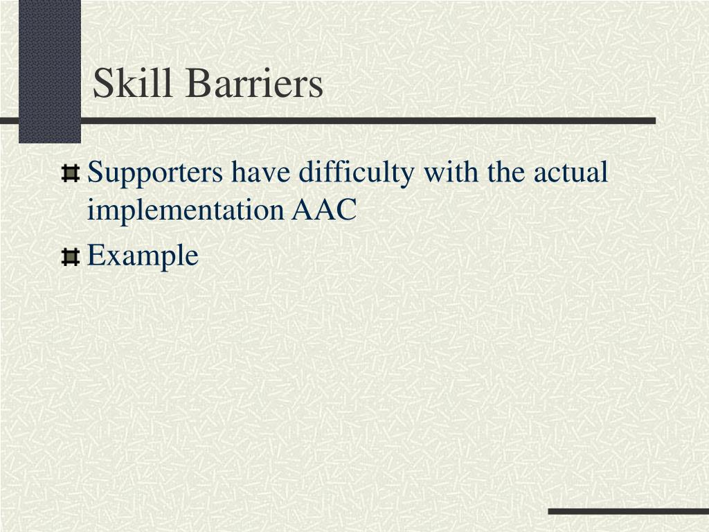Skill Barriers