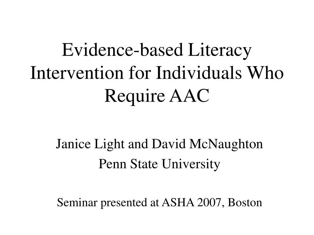 evidence based literacy intervention for individuals who require aac l.