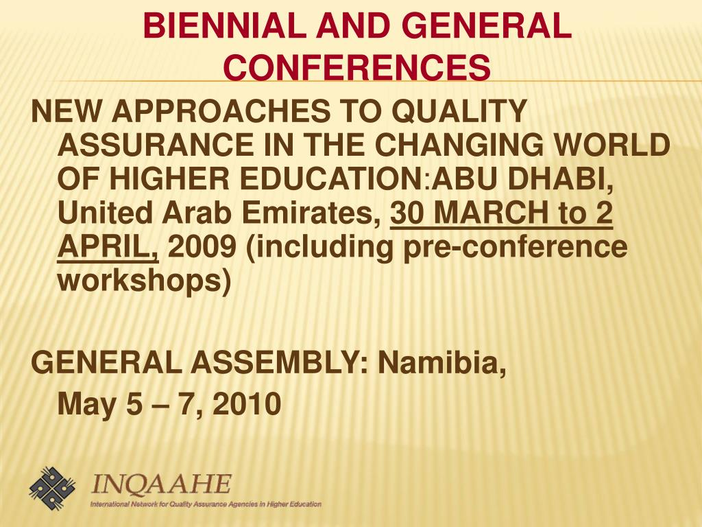 BIENNIAL AND GENERAL CONFERENCES