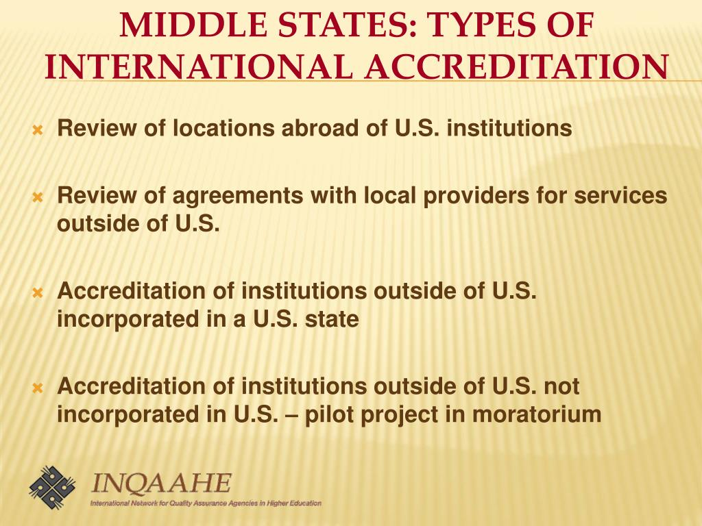 MIDDLE STATES: TYPES OF INTERNATIONAL ACCREDITATION