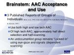 brainstem aac acceptance and use