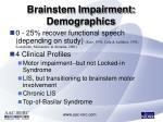 brainstem impairment demographics